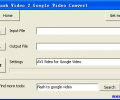 Free Flash Video 2 Google Video Convert Скриншот 0